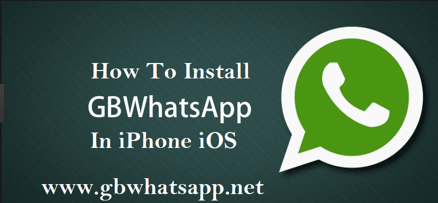 Installation process of GBwhatsapp in iphone